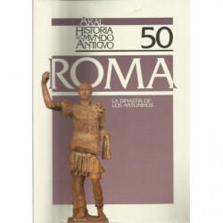 AKAL HISTORIA DEL MUNDO ANTIGUO 50 / ROMA: La Dinastia de Los Antoninos