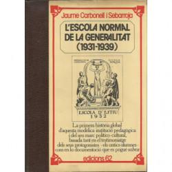L'ESCOLA NORMAL DE LA GENERALITAT (1931-1939)