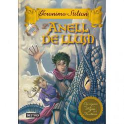 L'ANELL DE LLUM Cròniques del Regne de la Fantasia 4