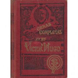 OBRAS COMPLETAS DE VICTOR HUGO / LITERATURA Y FILOSOFIA - POST-ESCRIPTUM DE MI VIDA (POSTUMA) Las dos obras en un ÚNICO VOLUMEN