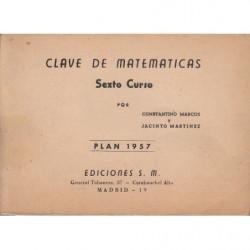 CLAVE DE MATEMÁTICAS Sexto Curso PLAN 1957