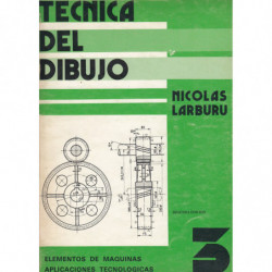 TÉCNICA DE DIBUJO Libro 3.º ELEMENTO DE MÁQUINAS - APLICACIONES TECNOLÓGICAS