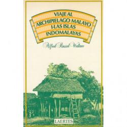 VIAJE AL ARCHIPIELAGO MALAYO I. LAS ISLAS INDO-MALAYAS