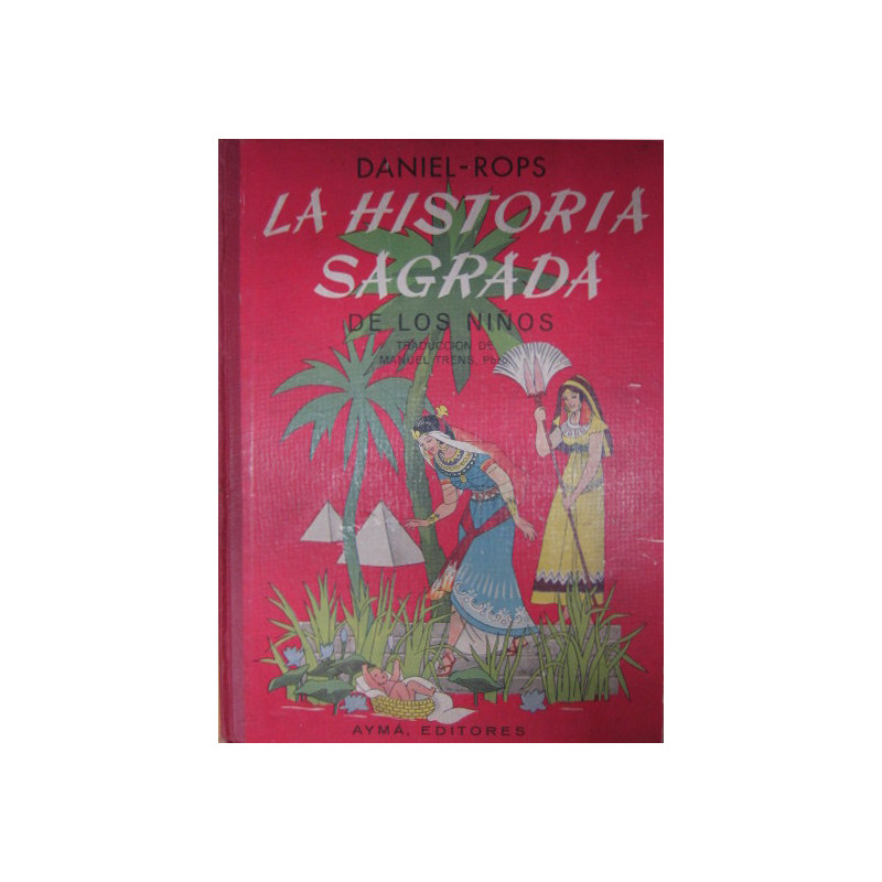 LA HISTORIA SAGRADA DE LOS NIÑOS