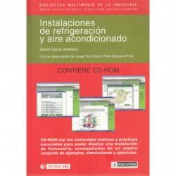INSTALACIONES DE REFRIGERACIÓN Y AIRE ACONDICIONADO Contiene CD-ROM