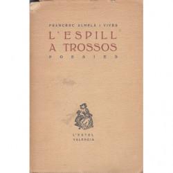 L'ESPILL A TROSSOS Poesies