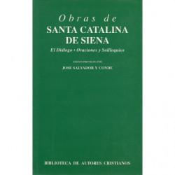 OBRAS DE SANTA CATALINA DE SIENA. El Diálogo. Oraciones y Soliloquios