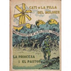 CATI O LA FILLA DEL MOLINER / LA PRINCESA I EL PASTOR