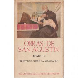 OBRAS DE SAN AGUSTÍN En Edición Bilingüe - TOMO IX: TRATADOS SOBE LA GRACIA (2º)