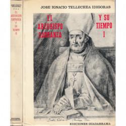 EL ARZOBISPO CARRANZA Y SU TIEMPO 2 Tomos OBRA COMPLETA
