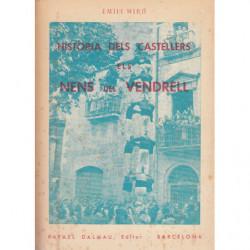 HISTÒRIA DELS CASTELLERS ELS -NENS DEL Vendrell- (1926-1957)