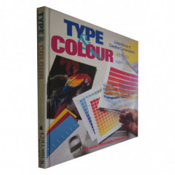 TYPE & COLOUR a Handbook of Creative Combinantions