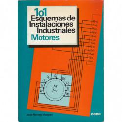 101 ESQUEMAS DE INSTALACIONES INDUSTRIALES. MOTORES