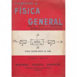 ELEMENTOS DE FÍSICA GENERAL. Tomo II.- OPTICA Y ELECTRICIDAD
