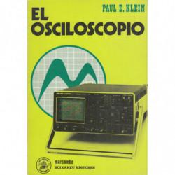 EL OSCILOSCOPIO. Introducción a la técnica de circuitos de los osciloscopios y su aplicación práctica