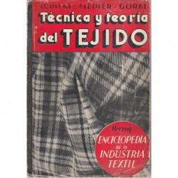 TÉCNICA Y TEORÍA DEL TEJIDO. Fabricación de Tejidos