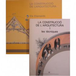 LA CONSTRUCCIÓ DE L'ARQUITECTURA Tomo 1: Les Tècniques / Tomo 2: Els Elements