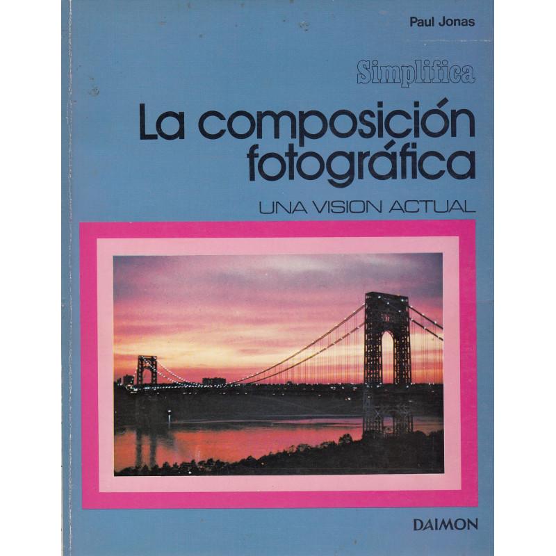 LA COMPOSCIÓN FOTOGRÁFICA