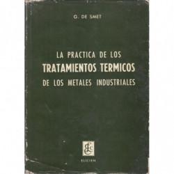 LA PRÁCTICA DE LOS TRATAMINETOS TÉRMICOS DE LOS MATERIALES INDUSTRIALES