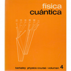 FÍSICA CUÁNTICA. Berkeley Physics Course.- Volumen 4