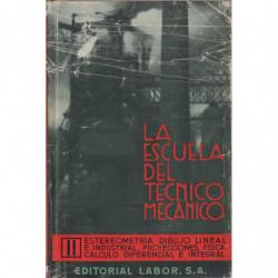 ESTEREOMETRÍA - DIBUJO LINEAL E INDUSTRIAL - PROYECCIONES - FÍSICA - CÁLCULO DIFERENCIAL E INTEGRAL  Tomo II de la Colección LA