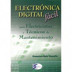 ELECTRÓNICA DIGITAL FÁCIL para Elctricistas y Técnicos de Mantenimiento