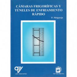 CÁMARAS FRIGORÍFICAS Y TÚNELES DE ENFRIAMIENTO RÁPIDO