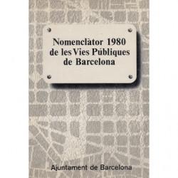 NOMECLÀTOR 1980 DE LES VIES PÚBLIQUES DE BARCELONA