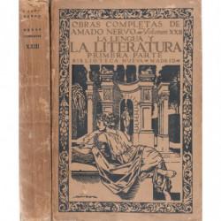 LA LITERATURA Primera y Segunda Parte. VOLUMENES XXII y XXIII respectivamente de las OBRAS COMPLETAS DE AMADO NERVO.