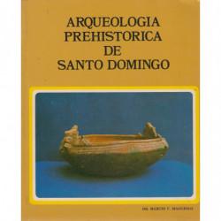 ARQUEOLOGÍA PREHISTÓRICA DE SANTO DOMINGO