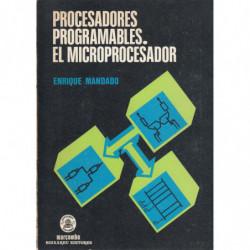 PROCESADORES PROGRAMABLES. EL MICROPROCESADOR
