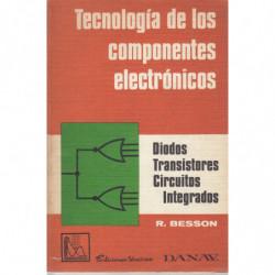 TECNOLOGÍA DE LOS COMPONENTES ELECTRÓNICOS Diodos Transistores Circuitos integrados