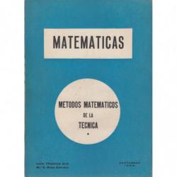 MATEMATICAS Métodos Matemáticos de la Técnica