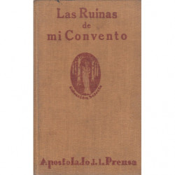 LAS RUINAS DE MI CONVENTO (Novela Contemporanea)