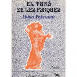 EL TURÓ DE LES FORQUES