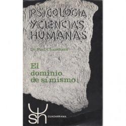 PSICOLOGÍA Y CIENCIAS HUMANAS 2. EL DOMINIO DE SI MISMO
