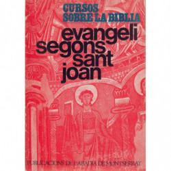 EVANGELI SEGONS SANT JOAN
