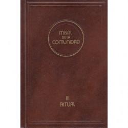 MISAL DE LA COMUNIDAD III. RITUAL DE LOS SACRAMENTOS