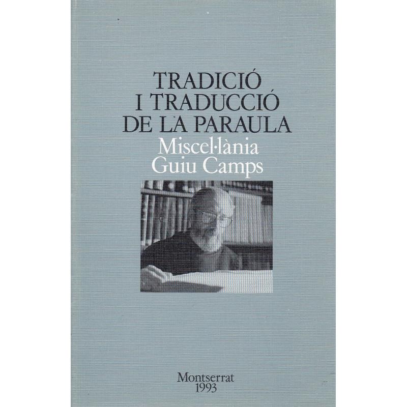 TRADICIÓ I TRADUCCIÓ DE LA PARAULA. Miscel.lània