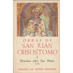 OBRAS DE SAN JUAN CRISOSTOMO Vol. I: Homilías sobre San Mateo (1-45). Edición Bilingüe Español-Griego