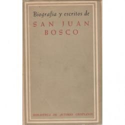 BIOGRAFÍA Y ESCRITOS DE SAN JUAN BOSCO