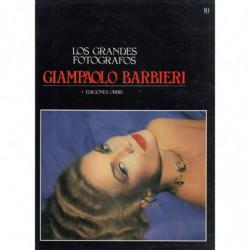 GIAMPAOLO BARBIERI. Los Grandes Fotografos / 10
