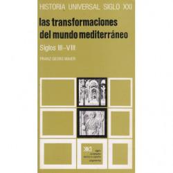 LAS TRANSFORMACIONES DEL MUNDO MEDITERRANEO S.III a VIII