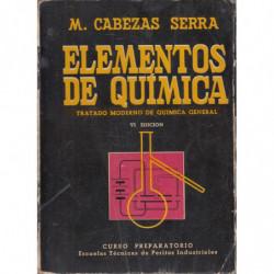ELEMENTOS DE QUÍMICA. TRATADO de QUIMICA GENERAL Con PROBLEMAS y EXPERIENCIAS DE LABORATORIO