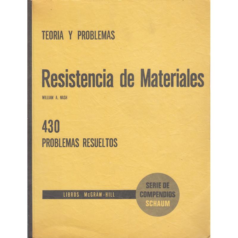 RESISTENCIA DE MATERIALES Serie de Compendios Schaum TEORÍA Y 430 PROBLEMAS RESUELTOS