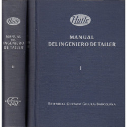 HÜTTE. MANUAL DEL INGENIERO DE TALLER 2 Tomos OBRA COMPLETA