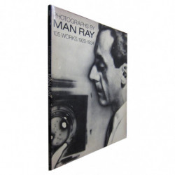 PHOTOGRAPHS BY MAN RAY 105 WORKS