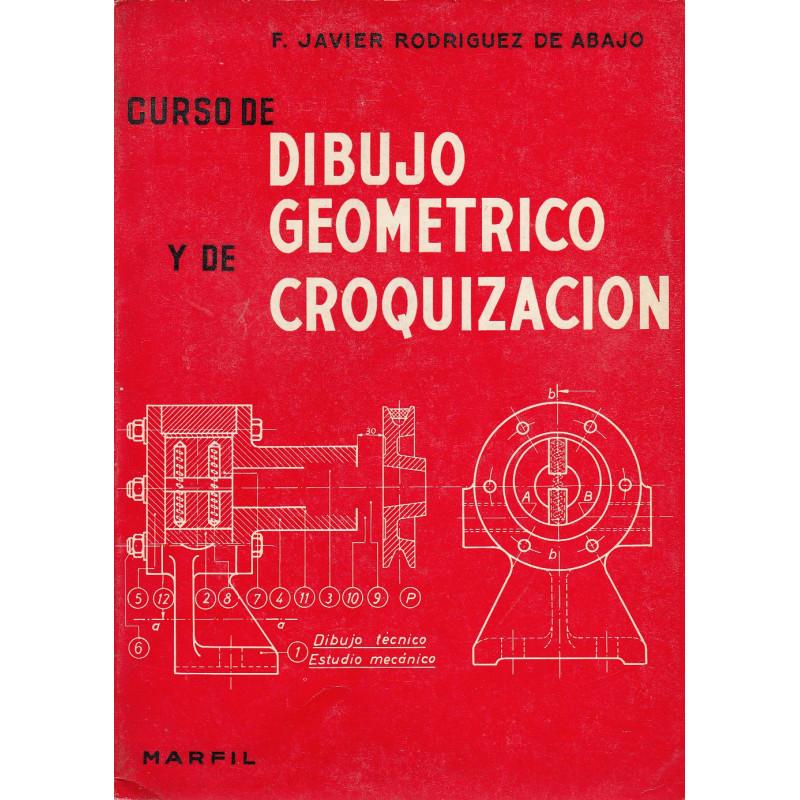 CURSO DE DIBUJO GEOMÉTRICO Y DE CROQUIZACIÓN