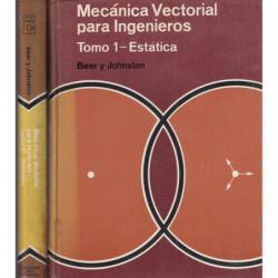 MECÁNICA VECTORIAL PARA INGENIEROS 2 Tomos OBRA COMPLETA. Tomo 1- Estática y Tomo 2- Dinámica