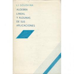 ALGEBRA LINEAL Y ALGUNAS DE SUS APLICACIONES